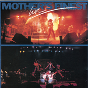 Mother's Finest: Mother's Finest Live