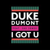 Duke Dumont: I Got U