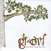 Aaron Kamm and The One Drops: Grow