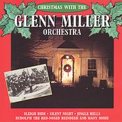 Glenn Miller Orchestra: Christmas With The Glenn Miller Orchestra