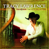 Tracy Lawrence: Then And Now: The Hits Collection