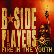 B Side Players: Fire In The Youth