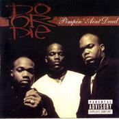 Do Or Die: Pimpin' Ain't Dead