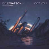 Kyle Watson: I Got You
