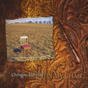 Christine Havrilla: In My Chair