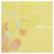 Aloha: Sugar