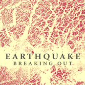 Earthquake: Breaking Out
