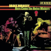 Bruce Hornsby: Here Come the Noise Makers
