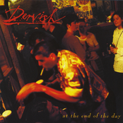 Dervish: At The End of the Day