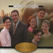 The Collingsworth Family: God Is Faithful