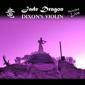 Dixon's Violin: Jade Dragon (Live)