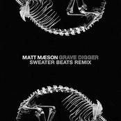 Grave Digger (Sweater Beats Remix)