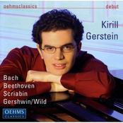 Kirill Gerstein: Piano Recital: Gerstein, Kirill - Bach, J.S. / Beethoven, L. Van / Scriabin, A. / Wild, E.