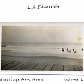 L.A. Edwards: Blessings From Home (Vol. 1)