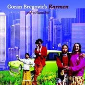 Goran Bregovic's Karmen with a happy end