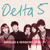 Delta 5 - Singles & Sessions 1979-81 Artwork