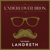 The Bros. Landreth: Let 'Em In