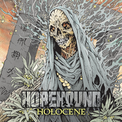 Horehound: Holocene