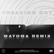 Freaking Out (Matoma Remix)
