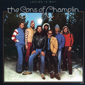 Sons of Champlin: Loving Is Why