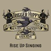 Trigger Hippy: Rise Up Singing