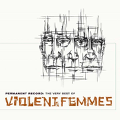 Violent Femmes: Permanent Record: The Very Best of Violent Femmes