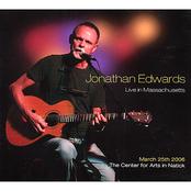 Jonathan Edwards: Live In Massachusetts