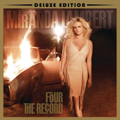 Miranda Lambert: Four The Record (Deluxe Edition)