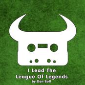 I Lead the League of Legends
