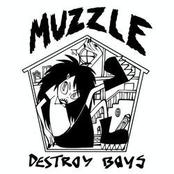 Destroy Boys: Muzzle