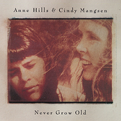 Anne Hills: Never Grow Old