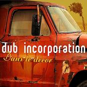 Dub Inc.: Dans le décor