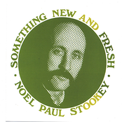 Noel Paul Stookey: Something New  And Fresh