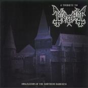 Originators of the Northern Darkness - A Tribute to Mayhem