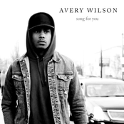 Avery Wilson: Song For You