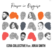Ezra Collective: Reason in Disguise