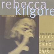 Rebecca Kilgore: Moments Like This