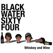 Blackwater '64: Whiskey and Wine