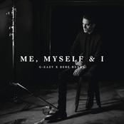G-Eazy: Me, Myself & I