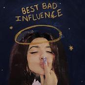 Best Bad Influence