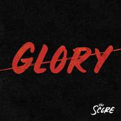 The Score: Glory