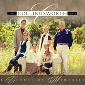 The Collingsworth Family: Decade of Memories