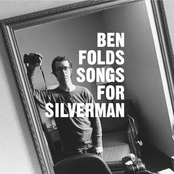 Ben Folds: Songs For Silverman