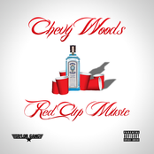 Chevy Woods: Red Cup Music