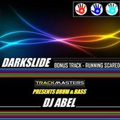 DJ Abel: Darkslide