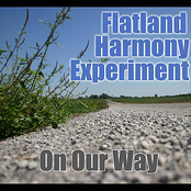 Flatland Harmony Experiment: On Our Way