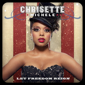 Chrisette Michele: Let Freedom Reign