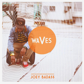 Waves by Joey Bada$$