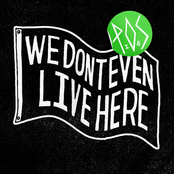 We Don't Even Live Here (Deluxe Edition)