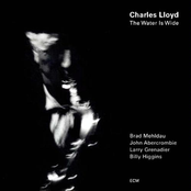 Charles Lloyd: The Water Is Wide